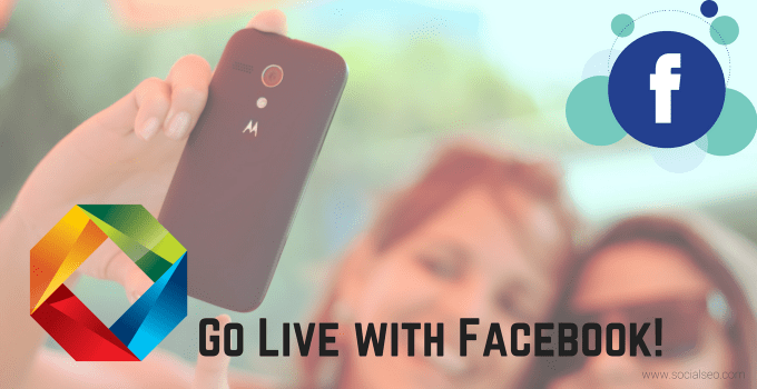 Go Live With Facebook!