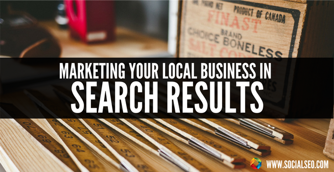 Marketing Your Local Business In Search Results