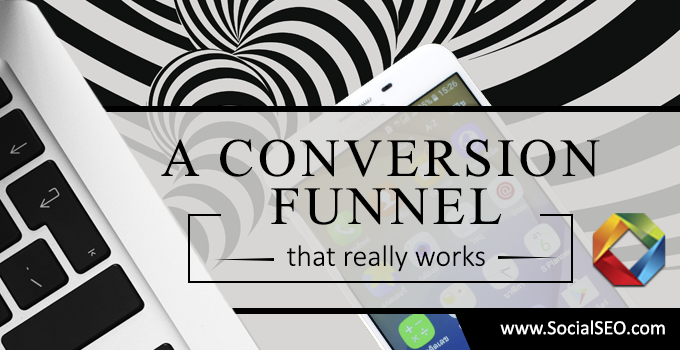 4 Best Practice Strategies To Build A Conversion Funnel That Works