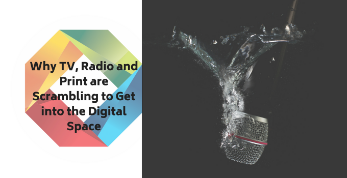 Marketing In The Digital Age, Can Print, Radio And Television Keep Up?