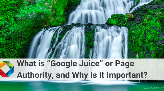 What Is Google Juice?