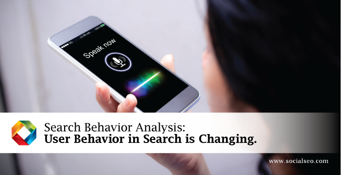 Search Behavior Analysis: User Behavior in Search is Changing