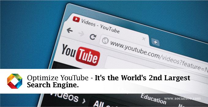 Optimize YouTube